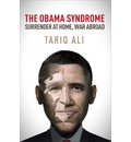The Obama Syndrome: Surrender at Home, War Abroad