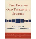 The Face of Old Testament Studies: A Survey of Recent Research