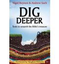 Dig Deeper: Tools to Unearth the Bible's Treasure
