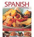 Spanish Cooking: Over 65 Delicious and Authentic Regional Spanish Recipes