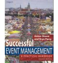 Successful Event Management: a Practical Handbook