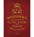 Bradshaw's Handbook to London