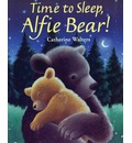 Time to Sleep, Alfie Bear!