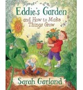 Eddie's Garden: and How to Make Things Grow