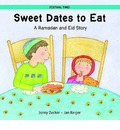 Sweet Dates to Eat: Ramadan and Eid Story