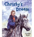 Christy's Dream