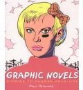 Graphic Novels: Stories to Change Your Life