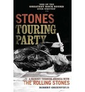 """Stones Touring Party: A Journey Through America with the """"Rolling Stones"""""""