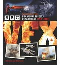 BBC Vfx: The Story of the BBC Visual Effects Department