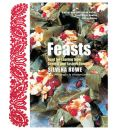 Feasts: Food for Sharing from Central and Eastern Europe