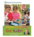 RHS Grow Your Own for Kids: How to be a Great Gardener