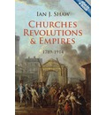 Churches, Revolutions, and Empires: 1789-1914