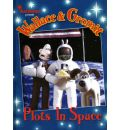 Wallace and Gromit: Plots in Space