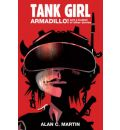 Tank Girl Armadillo and a Bushel of Other Stories