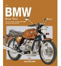 The BMW Boxer Twins 1970-1995 Bible: All Air-cooled Models 1970-1996 (except R45, R65, G/S and GS)