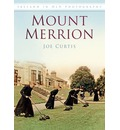 Mount Merrion: In Old Photographs