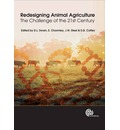 Redesigning Animal Agriculture: The Challenge of the 21st Century