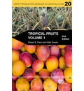 Tropical Fruits: v. 1