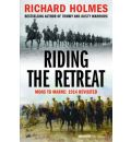 Riding the Retreat: Mons to the Marne 1914 Revisited