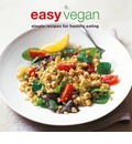 Easy Vegan: Simple Recipes for Healthy Eating