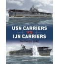 USN Carriers vs Ijn Carriers: The Pacific, 1942