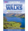 """Countryfile"" - Great British Walks: 100 Unique Walks Through Our Most Stunning Countryside"