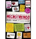 Microtrends: The Small Forces Behind Today's Big Changes