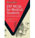 ENT MCQs for Medical Students: with Explanatory Answers