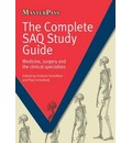 The Complete SAQ Study Guide: Medicine, Surgery and the Clinical Specialties