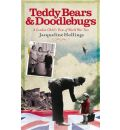 Teddy Bears and Doodle-bugs
