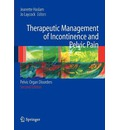 Therapeutic Management of Incontinence and Pelvic Pain: Pelvic Organ Disorders