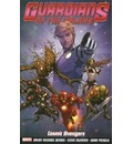 Guardians of the Galaxy: Cosmic Avengers Volume 1
