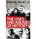 The Uses and Abuses of History