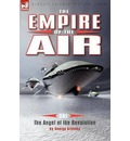 The Empire of the Air: 1-The Angel of the Revolution
