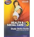 Health and Social Care Level 3: Study Skills Guide