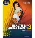 BTEC Level 3 National Health and Social Care: Student Book 1