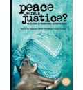Peace Versus Justice?: The Dilemmas of Transitional Justice in Africa
