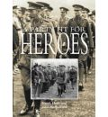 A Party Fit for Heroes: His Majesty's Garden Party for Recipients of the Victoria Cross 26th June 1920