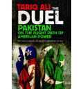 The Duel: Pakistan on the Flight Path of American Power