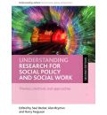 Understanding Research for Social Policy and Social Work: Themes, Methods and Approaches