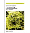 Nanotechnology: Consequences for Human Health and the Environment