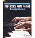 The Classical Piano Method: Repertoire Collection 1