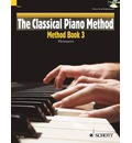 The Classical Piano Method: Book 3
