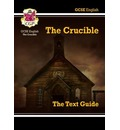 GCSE English Text Guide - The Crucible