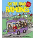 """On the Road with the """"Ramones"""