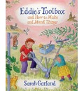 Eddie's Toolbox: And How to Make and Mend Things