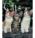 The Complete Illustrated Encyclopedia of Cats and Kittens: Authoritative Reference Care and ID Manual