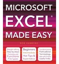 Microsoft Excel Made Easy: Hot Tips for Beginners, Intermediate and Advanced.