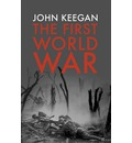 The First World War: Illustrated