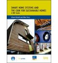 Smart Home Systems and the Code for Sustainable Homes: A BRE Guide